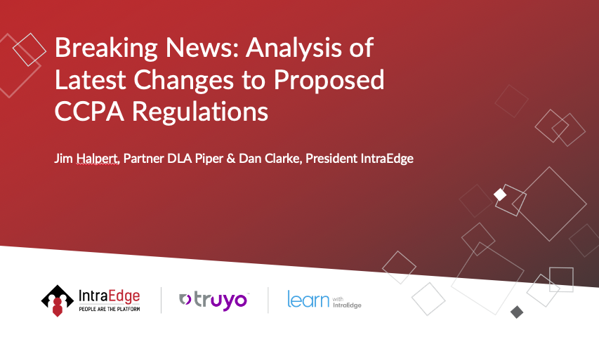 Analysis of Latest Changes to Proposed CCPA Regulations