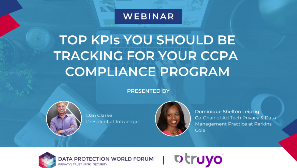 Top KPIs You Should Be Tracking for your CCPA Compliance Program