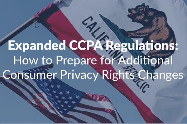 Expanded CCPA Regulations